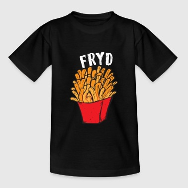Fries it's fry day - Teenage T-Shirt