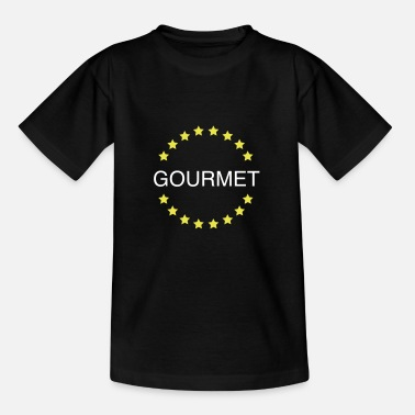 Feinschmecker Gourmet Gourmet Feinschmecker 2c - Teenager T-Shirt