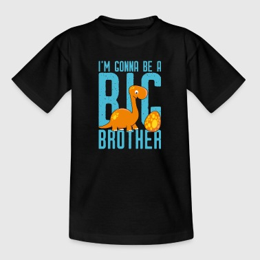 Gonna be big brother-I will big brother Dino - Teenage T-Shirt