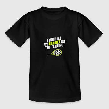 Tennis Tennis racket Tennis match Tennis match - Teenage T-Shirt