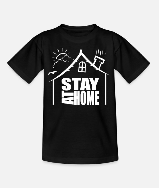 New T-Shirts - Stay at home - Teenage T-Shirt black
