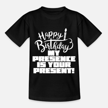 Happy Birthday HAPPY BIRTHDAY - T-shirt teenager