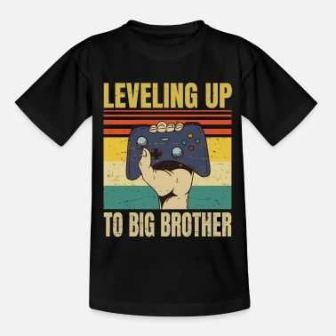 Big Nivellering naar Big Brother - Funny Gamer Brothers - Teenager T-shirt