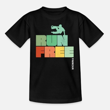 Free Running Parkour Design - Run Free Parkour - Teenager T-shirt