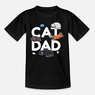 Cat Dad - Cat Cat man Daddy Kitty Meow - Teenage T-Shirt