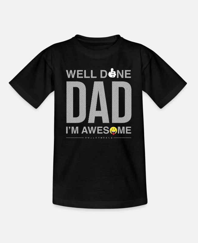 Done T-Shirts - SmileyWorld Well Done Dad - Teenager T-Shirt Schwarz