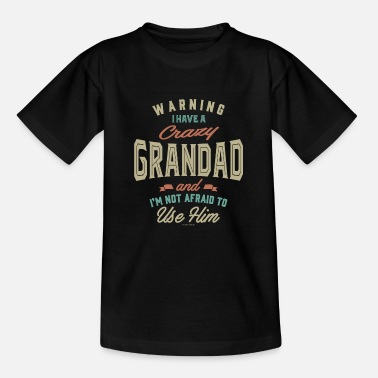 Crazy Crazy Grandad - Teenage T-Shirt