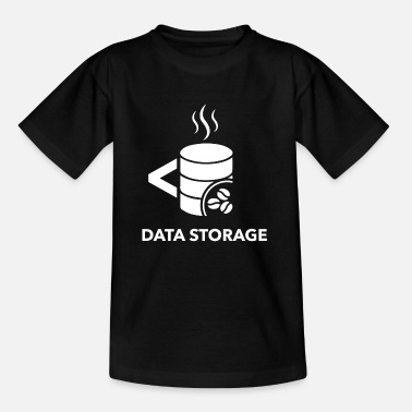 Storage data storage - Teenage T-Shirt