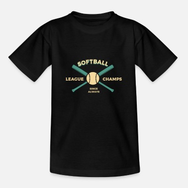 Softball League Champs Sport - Teenage T-Shirt