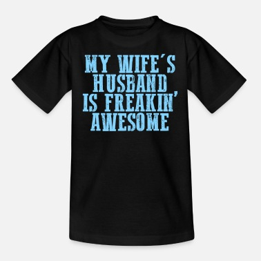 Husband husband - Teenage T-Shirt