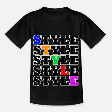 Style Style - Street Style - T-shirt teenager
