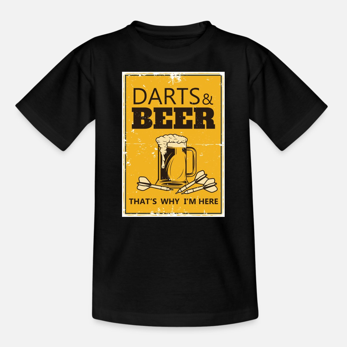 23+ Darts and beer thats why im here' Teenager T Shirt   Spreadshirt Image