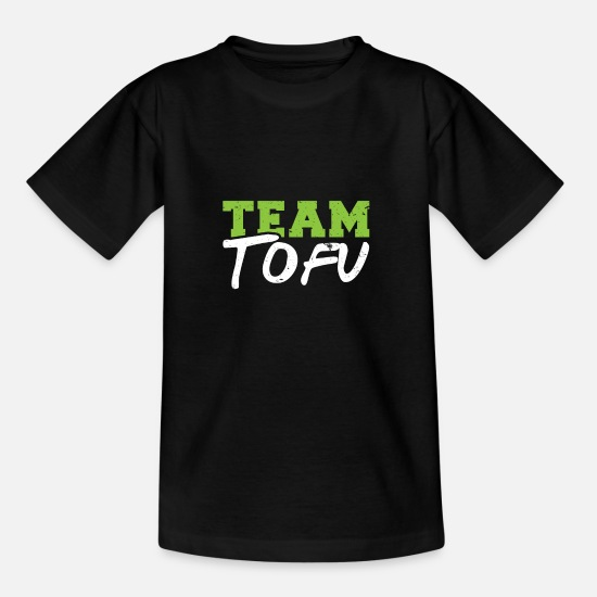 Gift Idea T-Shirts - Team tofu - Teenage T-Shirt black
