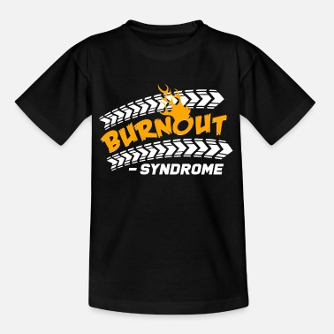 Burnout burnout - Teenage T-Shirt