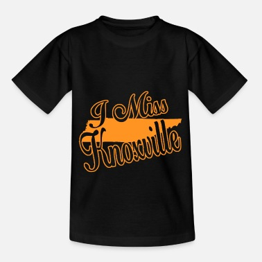 Knoxville i miss knoxville - Teenage T-Shirt