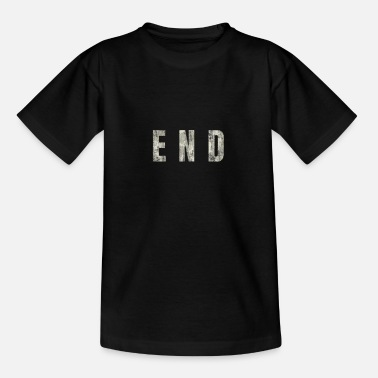 End END - The End - Teenage T-Shirt