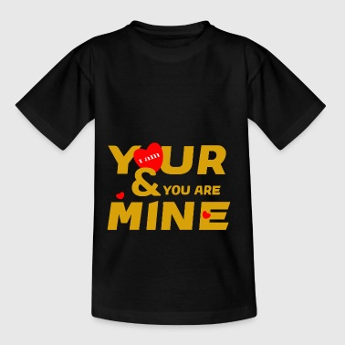 i am yours and you are mine loce cool fashion desi - T-shirt Ado