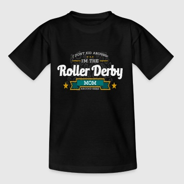 Scooter derby mom mother shirt gift idea - Teenage T-shirt