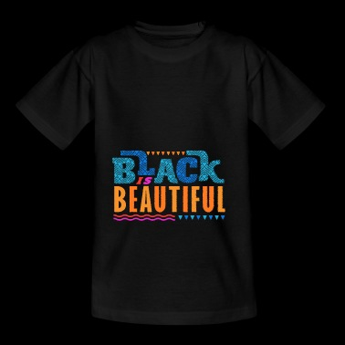 Black is Beautiful African American - Teenager T-shirt