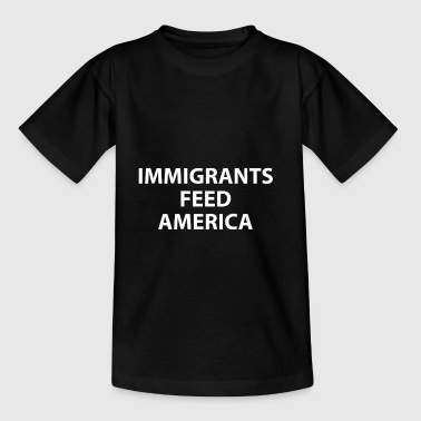 Indvandrere Feed America - amerikanere - Teenager-T-shirt