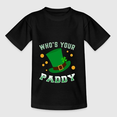 Who's your Paddy St. Patrick's Day apparel - Teenage T-shirt