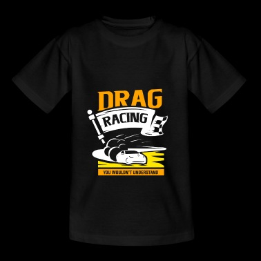 Dragster - Teenager T-Shirt