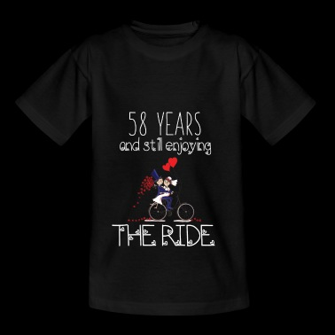 58 Years And Still Enjoying The Ride Anniv Apparel - Teenager T-shirt