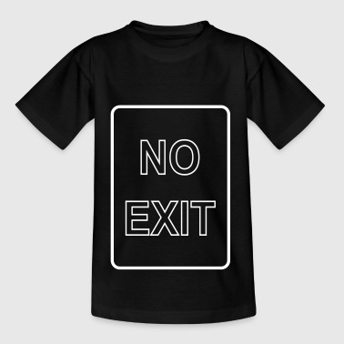 Noexit - Teenager T-Shirt