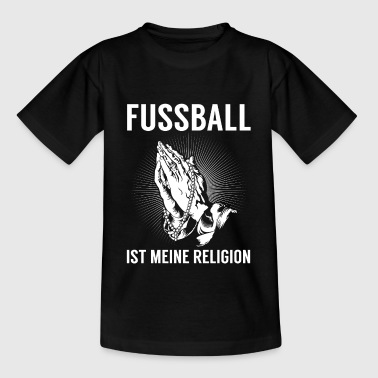 Fussball - Religion - Teenager T-Shirt