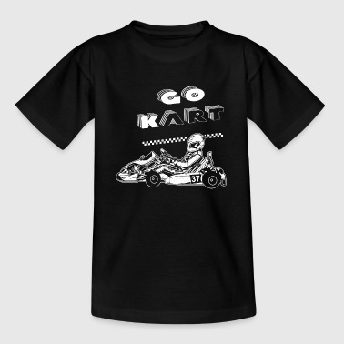 Go Kart - Kart driver GoKart race - Teenage T-shirt