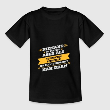 Technical Editor Professional gift - Teenage T-shirt