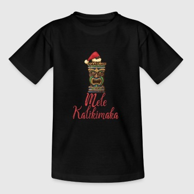 Tiki Mele Kalikimaka Hawaiian Merry Christmas - Teenage T-shirt