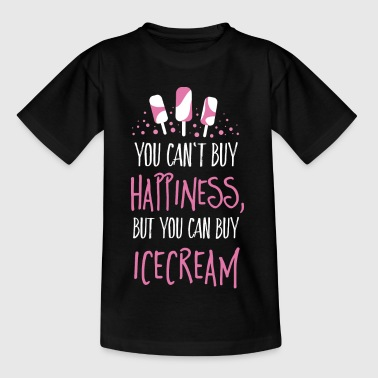 Cant buy happiness, but ice cream - T-shirt Ado