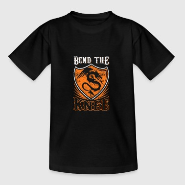 Bend the Knee Shirt - Teenage T-shirt