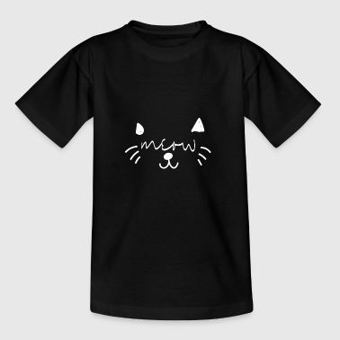Meow Cat Cat Cat Owner - Whiskers - Teenage T-shirt