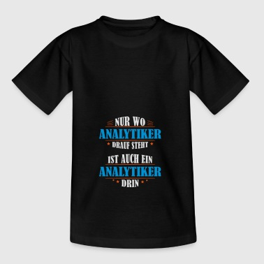 Analyst professional gift - Teenage T-shirt