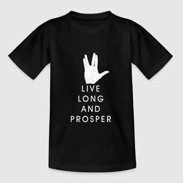 Live long and prosper - Teenage T-shirt
