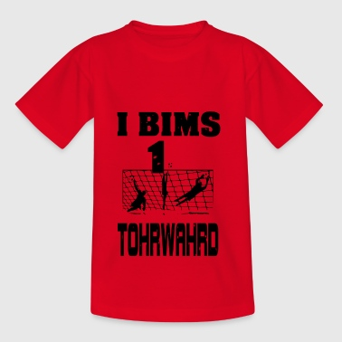 i bims Torwart - Teenager T-Shirt
