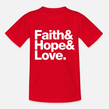 Jetset faith love hope - glaube hoffnung liebe - Teenager-T-shirt