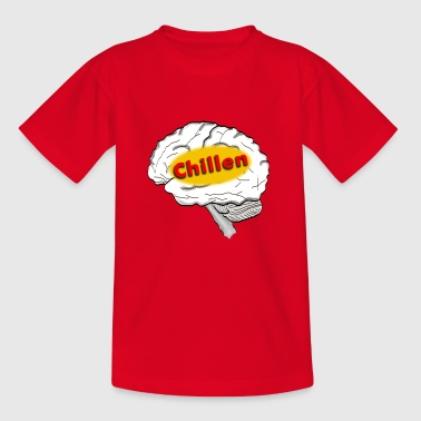 chillen - Teenager T-Shirt