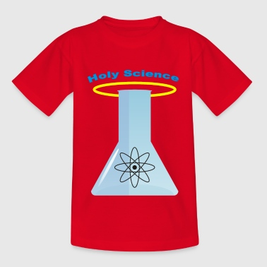 Holy Science or in German Holy Science - Teenage T-Shirt