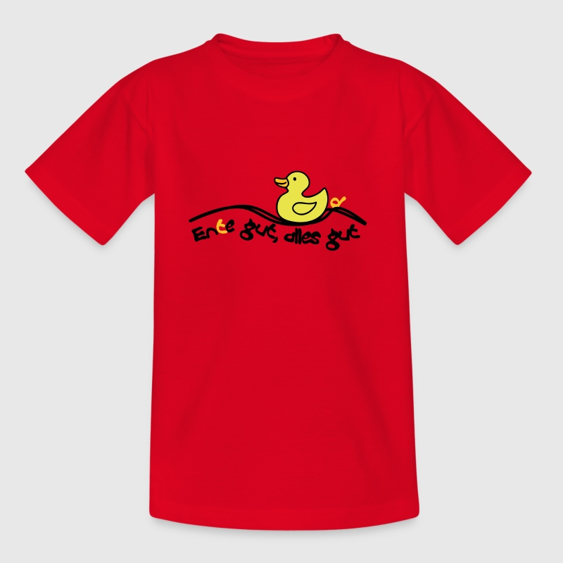 Ente gut alles gut - Teenager T-Shirt