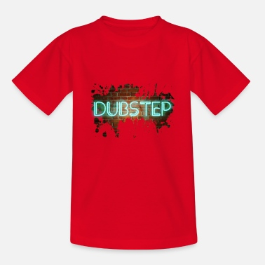Dubstep dubstep - Maglietta per teenager