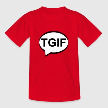 TGIF - Teenage T-Shirt