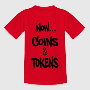 Now Coins und Tokens - Teenager T-Shirt