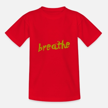 Breathing breathe breathing - Teenage T-Shirt