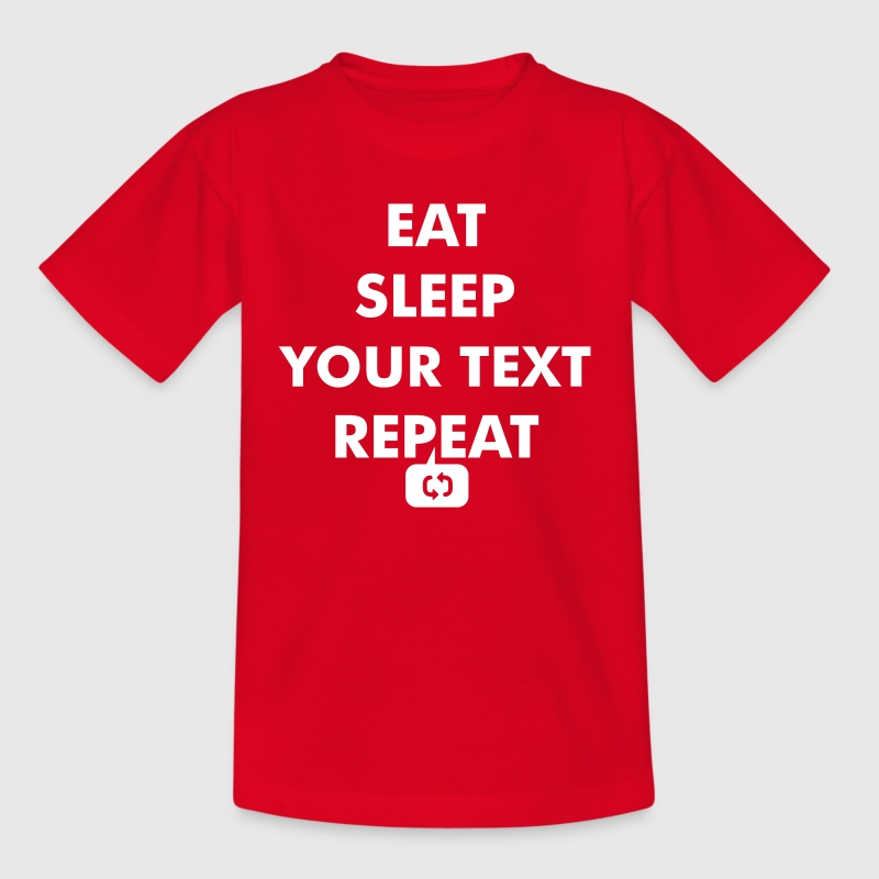 Fun eat sleep - insert your own text here - repeat - Teenage T-shirt