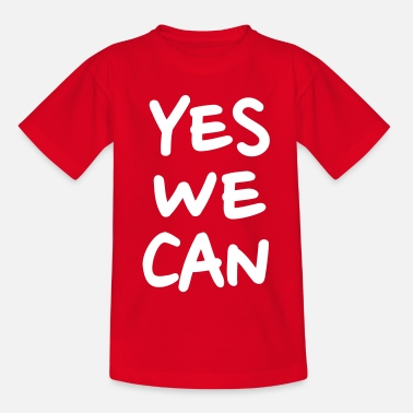 Yes We Can Yes we can - Teinien t-paita
