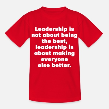 Leadership leadership - T-shirt Ado