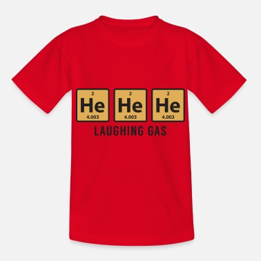 Symbol Science Chemical He He He Laughing Gas Funny Gift - Teenage T-Shirt